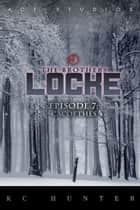 The Brothers Locke - Episode 7: Cacoethes ebook by K.C. Hunter