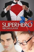 Superhero ebook by