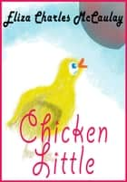 Chicken Little ebook by Eliza Charles McCaulay