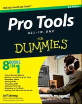 Pro Tools All-in-One For Dummies ebook by Jeff Strong