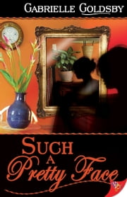 Such a Pretty Face ebook by Gabrielle Goldsby