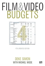 Film & Video Budgets ebook by Deke Simon,Michael Wiese
