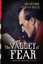 The Valley of Fear (Illustrated) ebook by Arthur Conan Doyle