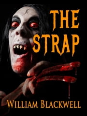 The Strap ebook by William Blackwell