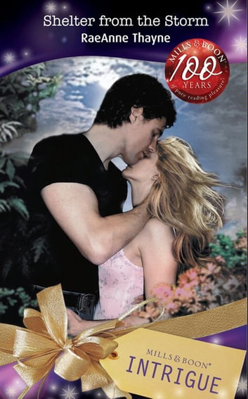Shelter from the Storm (Mills & Boon Intrigue) ebook by RaeAnne Thayne