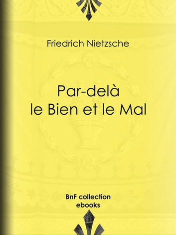 Par-delà le Bien et le Mal ebook by Friedrich Nietzsche,Henri Albert,Georges Art,l. Weiscopf