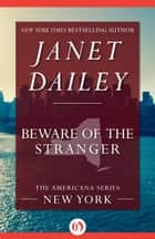 Beware of the Stranger ebook by Janet Dailey