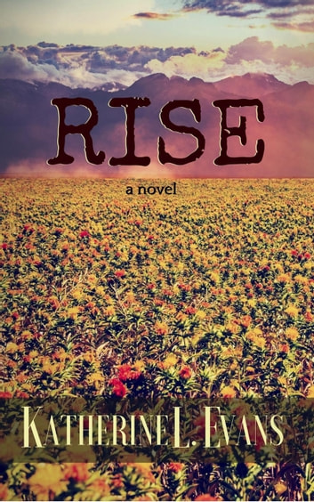 Rise ebook by Katherine L. Evans