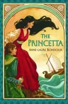 The Princetta eBook by Anne-Laure Bondoux