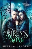 Siren's Song ebook by Juliana Haygert