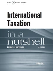 Doernberg's International Taxation in a Nutshell, 9th ebook by Richard Doernberg