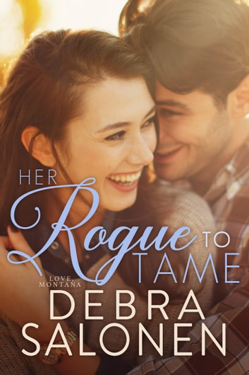 Her Rogue to Tame ebook by Debra Salonen