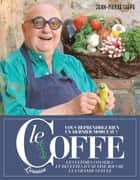 Le Coffe ebook by Jean-Pierre Coffe