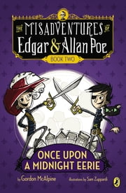 Once Upon a Midnight Eerie - Book #2 ebook by Gordon McAlpine,Sam Zuppardi