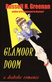 Glamour Doom ebook by Russell H. Greenan