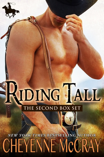 Riding Tall the Second Box Set ebook by Cheyenne McCray