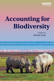 Accounting for Biodiversity ebook by Michael Jones