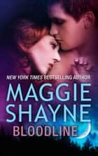 Bloodline - An Anthology ebook by Maggie Shayne