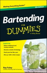 Bartending For Dummies ebook by Ray Foley