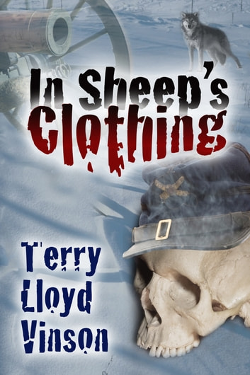 In Sheep's Clothing ebook by Terry Lloyd Vinson
