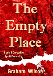 The Empty Place ebook by Graham Wilson