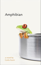Amphibian ebook by Carla Gunn
