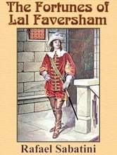 The Fortunes of Lal Faversham ebook by Sabatini, Rafael