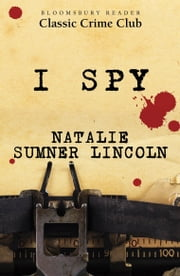 I Spy ebook by Natalie Sumner Lincoln