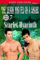 The Demon Who Fed on a Shark ebook by Scarlet Hyacinth