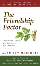 Friendship Factor ebook by Alan Loy Mcginnis