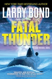 Fatal Thunder - A Jerry Mitchell Novel ebook by Larry Bond