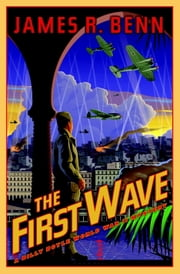 The First Wave ebook by James R. Benn