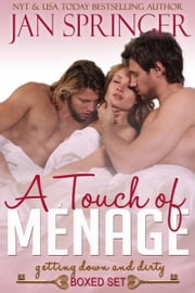 A Touch of Menage - Box Set ebook by Jan Springer