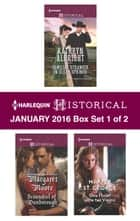 Harlequin Historical January 2016 - Box Set 1 of 2 - An Anthology ebook by Kathryn Albright, Margaret Moore, Harper St. George