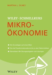 Wiley Schnellkurs Mikroökonomie ebook by Martha L. Olney