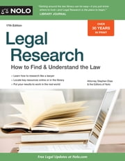 Legal Research - How to Find & Understand the Law ebook by Stephen Elias,Editors of Nolo