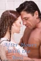 Erotic Romance : After Hours with the Boss ebook by Megan Roman