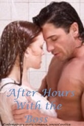 Erotic Romance : After Hours with the Boss - a contemporary erotic romance ebook by Megan Roman