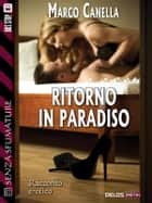 Ritorno in paradiso ebook by Marco Canella