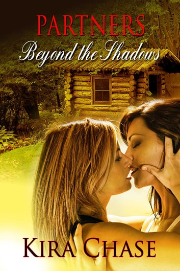 Beyond The Shadows ebook by Kira Chase