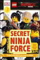 The LEGO® NINJAGO® Movie™ Secret Ninja Force ebook by DK