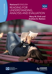 National 5 English: Reading for Understanding, Analysis and Evaluation ebook by Mary M. Firth,Andrew G. Ralston
