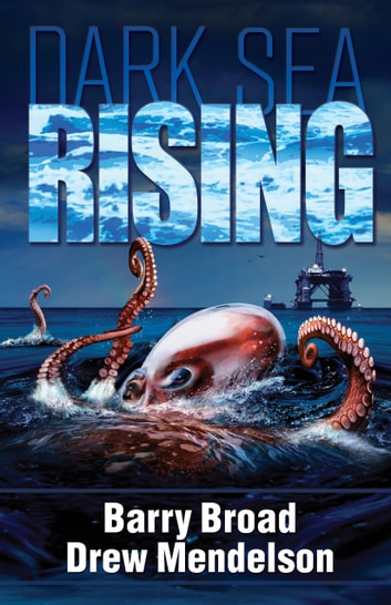 Dark Sea Rising ebook by Barry Broad,Drew Mendelson