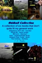 Oddball Collection ebook by CD Moulton