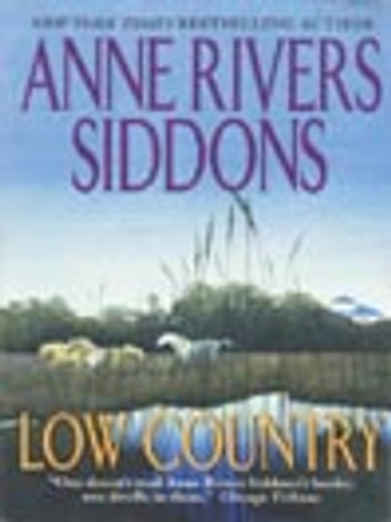 Low Country ebook by Anne Rivers Siddons