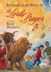 The Lord's Prayer ebook by Rick Warren
