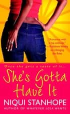 She's Gotta Have It ebook by Niqui Stanhope