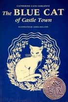 The Blue Cat of Castletown ebook by Catherine Cate Coblentz, Jill Holland (Illustrator)