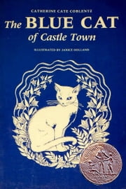 The Blue Cat of Castletown ebook by Catherine Cate Coblentz,Jill Holland (Illustrator)