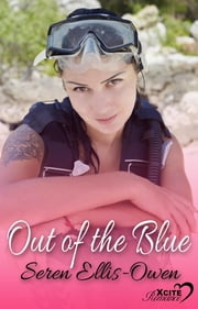 Out of the Blue - Cariad Singles ebook by Seren Ellis-Owen